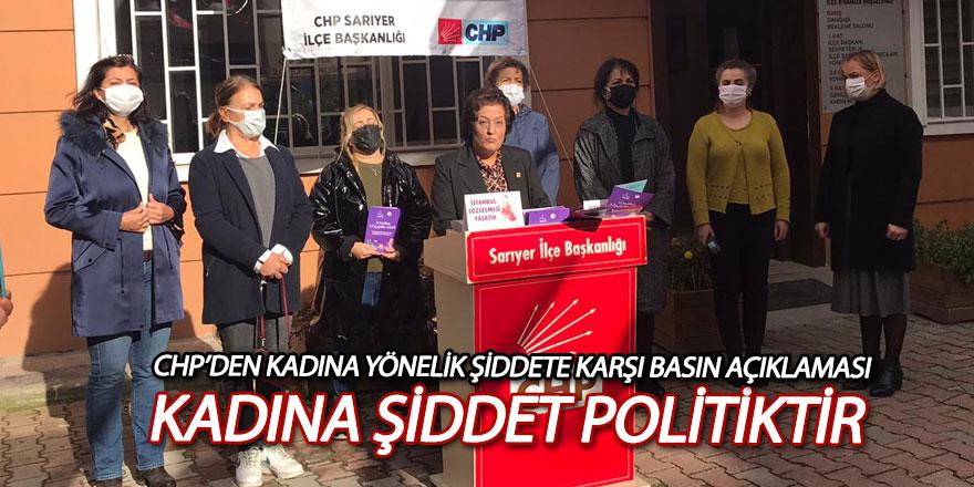 CHP Sarıyer'den kadına şiddete karşı basın açıklaması