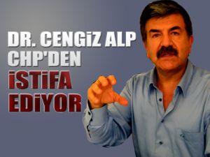 Cengiz Alp CHP'den istifa ediyor