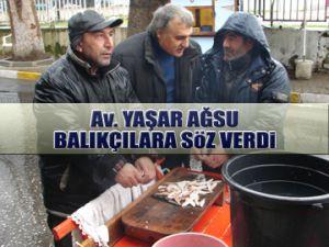 Yaşar Ağsu, balıkçılara söz verdi