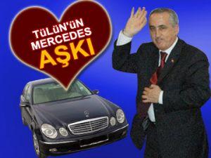 Yusuf Tülün'ün Mercedes aşkı!