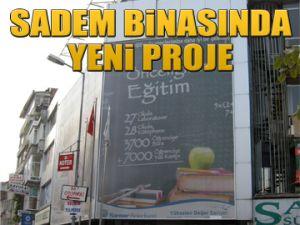 SADEM'in binasında yeni proje