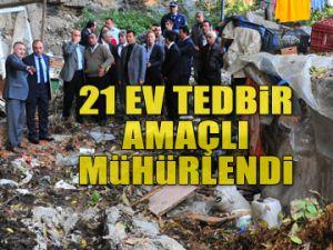 Baltalimanı'nda 21 ev mühürlendi