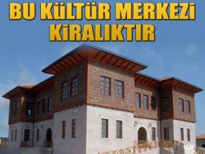 Bu Kültür Merkezi kiralıktır