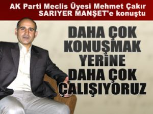 Mehmet Çakır, MANŞET'e konuştu