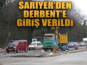 Sarıyer'den Derbent'e giriş verildi