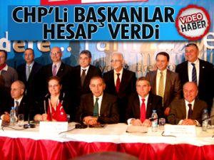 CHP'li başkanlar hesap verdi