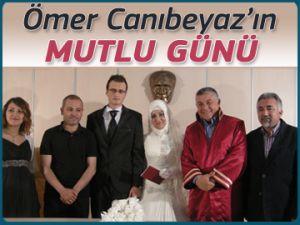 Ömer Canıbeyaz'ın mutlu günü