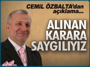 Cemil Özbalta'dan açıklama