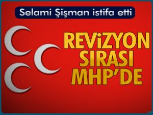 Revizyon sırası MHP'de