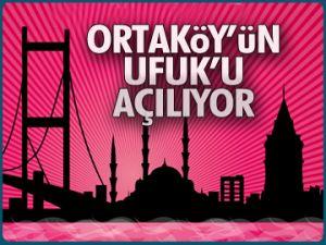 Ortaköy'un UFUK'u açılıyor