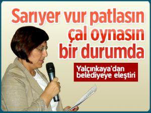 Yalçınkaya'dan belediyeye eleştiri