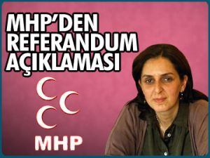MHP'den referandum açıklaması