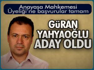 Güran Yahyaoğlu aday oldu