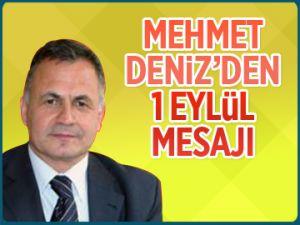 Mehmet Deniz'den 1 Eylül mesajı