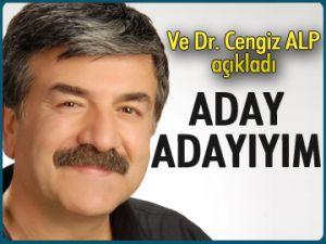 Ve Dr. Cengiz Alp açıkladı