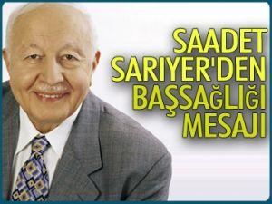 Saadet Sarıyer'den başsağlığı mesajı