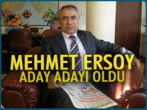 Mehmet Ersoy adayı adayı oldu