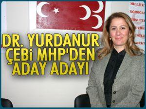 Dr.Yurdanur Çebi MHP'den aday