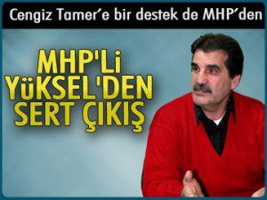 Tamer'e bir destek de MHP'den