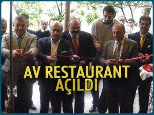 AV Restaurant hizmete açıldı