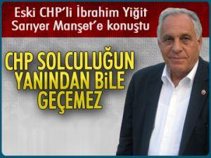 'CHP solculuğun yanından geçemez'