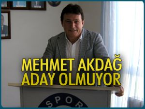 Mehmet Akdağ aday olmuyor