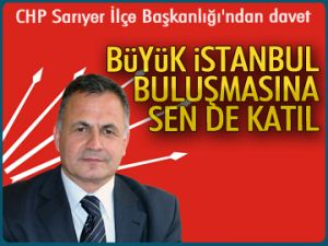 CHP Sarıyer'den davet