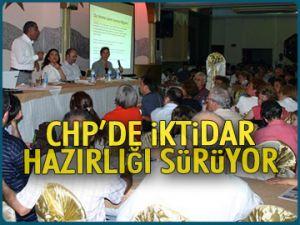 CHP'de iktidar hazırlığı sürüyor