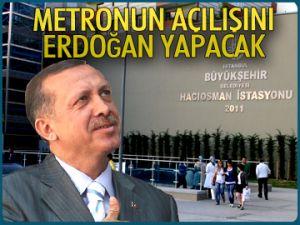 Metronun açılışını Erdoğan yapacak