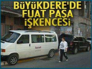 Büyükdere'de Fuat Paşa işkencesi