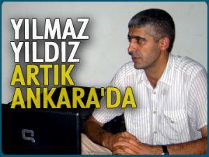 Yılmaz Yıldız artık Ankara'da