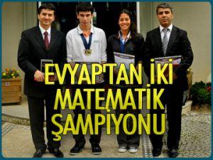 Evyap'tan 2 matematik şampiyonu