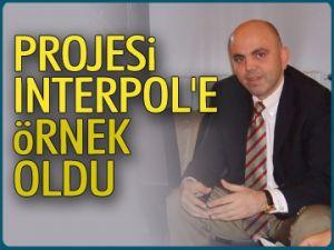 Projesi Interpol'e örnek oldu