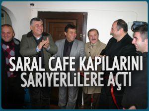Saral Cafe kapılarını açtı