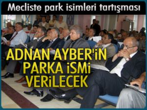 Mecliste park isimleri tartışması