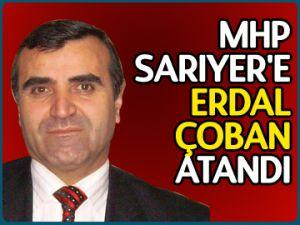 MHP Sarıyer'e Erdal Çoban atandı