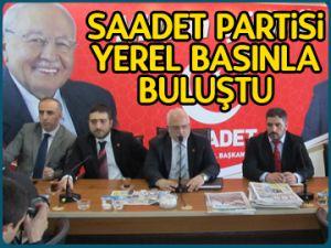 Saadet Partisi yerel basınla buluştu