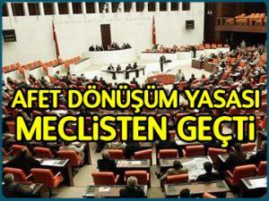 Dönüşüm Yasası Meclis'ten geçti
