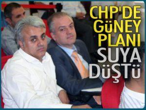 CHP'de Güney planı suya düştü
