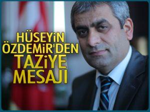 Özdemir'den taziye mesajı