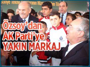 Özsoy'dan AK Parti'ye yakın markaj
