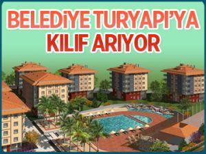 Belediye Turyapı'ya kılıf arıyor!