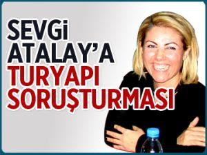 Sevgi Atalay'a Turyapı soruşturması