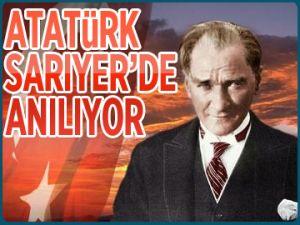Atatürk Sarıyer'de anılıyor