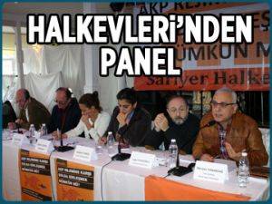 Sarıyer Halkevleri'nden panel