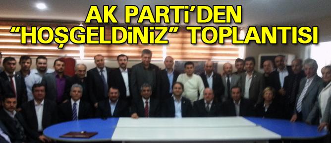 AK Partiden hoşgeldiniz toplantısı
