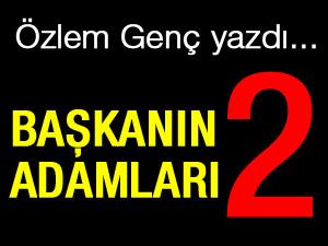 BAŞKANIN ADAMLARI - 2