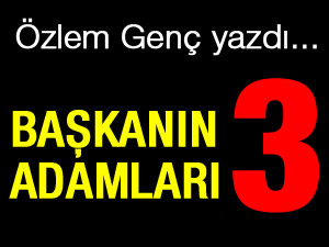 BAŞKANIN ADAMLARI - 3