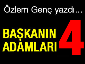 BAŞKANIN ADAMLARI - 4