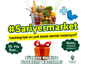 Sarıyer Marketten 50.yıla özel kampanya